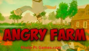 Angry Farm+ Torrent Free Download Latest