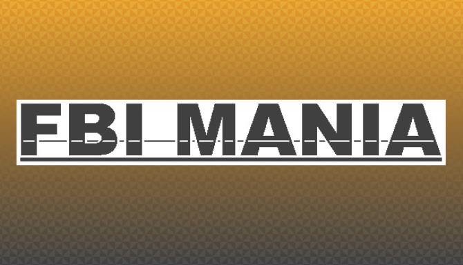 FBI MANIA PC Games + Torrent Free Download