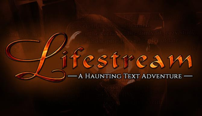 Lifestream – A Haunting Text Adventure PC Game Free Download