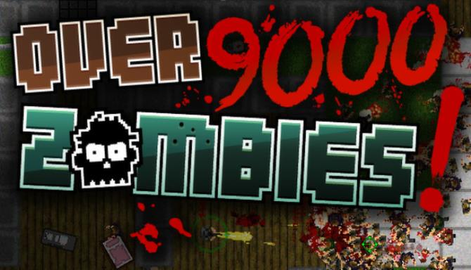Over 9000 Zombies! PC Game + Torrent Free Download