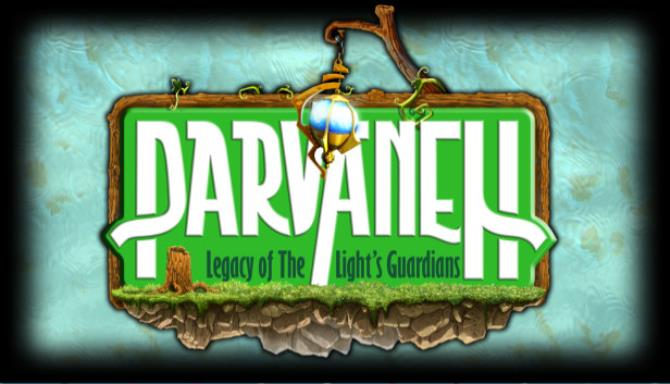 Parvaneh: Legacy of the Light's Guardians PC Game + Torrent Free Download