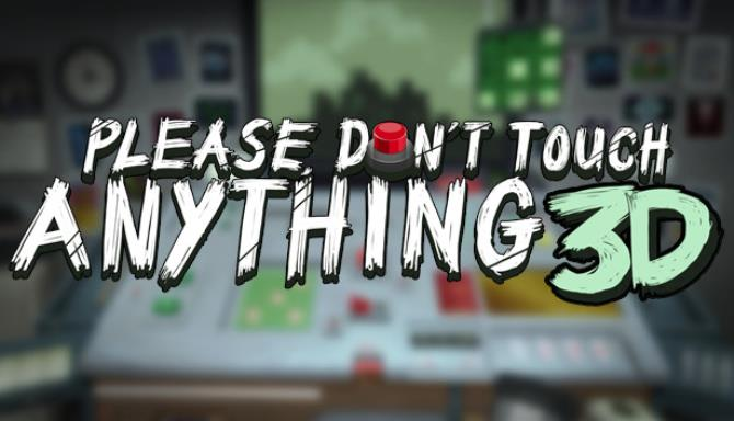 Please-Dont-Touch-Anything-3D-Free-Download