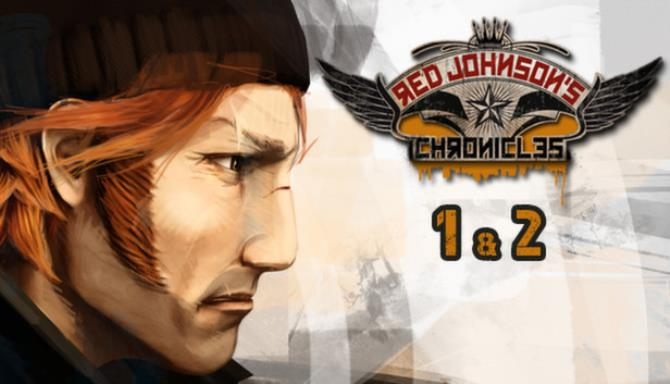 Red Johnson's Chronicles – 1+2 – Steam Special Edition PC Game Free Download