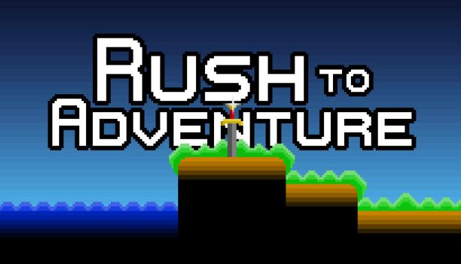 Rush to Adventure PC Game Free Download