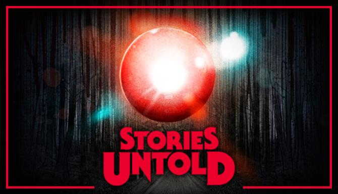 Stories Untold PC Games + Torrent Free Download (v1.3)