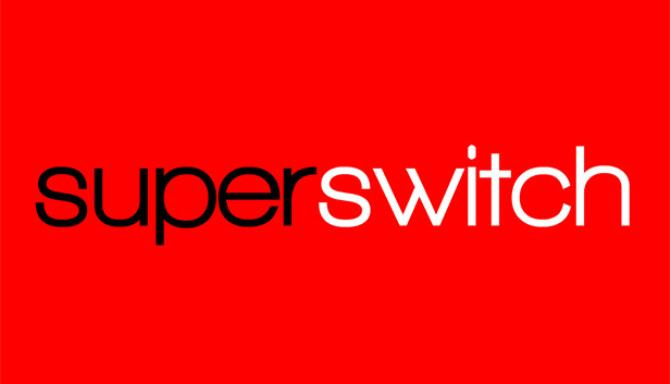 Super Switch PC Games + Torrents Free Download