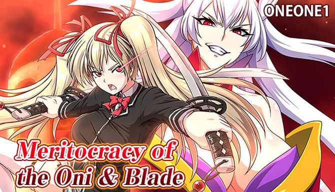 Meritocracy of the Oni & Blade PC Game + Torrent Free Download