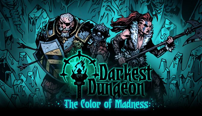Darkest Dungeon: The Color Of Madness PC Game Free Download