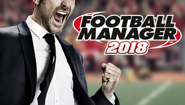Football Manager 2018 PC Game + Torrent Free Download