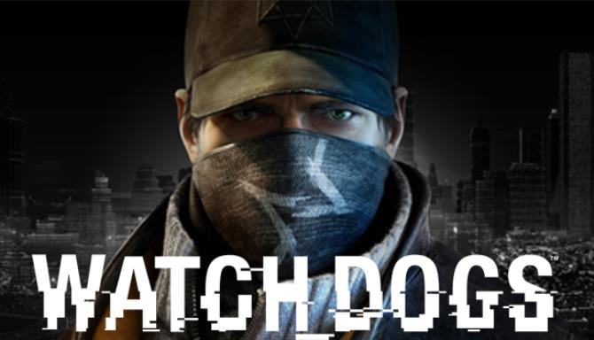 Watch_Dogs Complete Edition PC Game +  Torrent Free Download