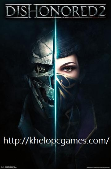 Dishonored 2 DLC Free Download Full Version Free Download PC Game