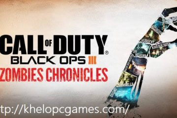 Call of Duty: Black Ops III – Zombies Chronicles Free Download Full Version PC Game Setup