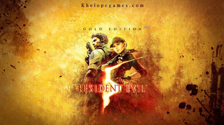 Resident Evil 5 Gold Edition PC Game + Torrent Free Download