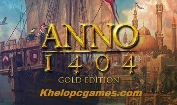 Anno 1404 Gold Free Download Full Version PC Games Setup