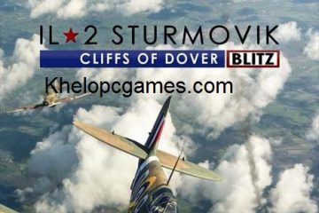 IL-2 Sturmovik: Cliffs of Dover Blitz Edition Free Download Ful Version PC Games Setup