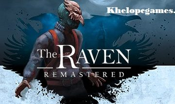 The Raven Remastered Free Download Full Version PC Game Setup
