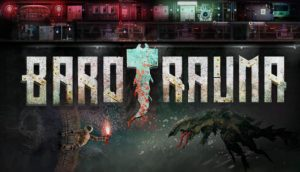 Barotrauma Extended PC Game + Torrent Free Download