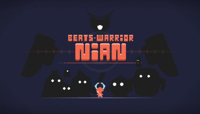 Beats Warrior: Nian+ Torrent Free Download