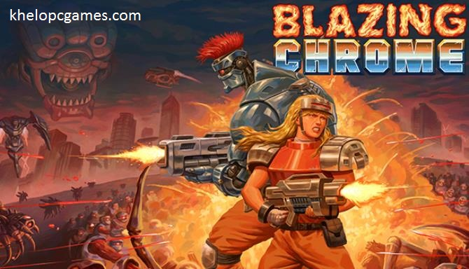 Blazing Chrome PC Game + Torrent Free Download Full Version