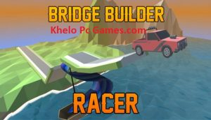 Bridge Builder Racer PC Game + Torrent Free Download