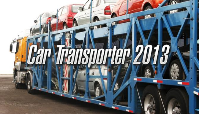 Car Transporter 2013+ Torrent Free Download