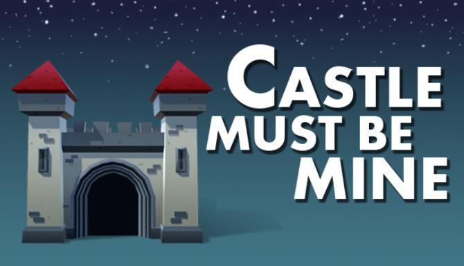 Castle Must Be Mine PC Game + Torrent Free Download