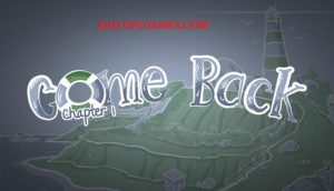 Come Back: Chapter 1 PC Games + Torrent Free Download