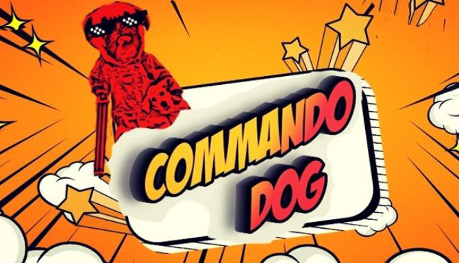 Commando Dog + Torrent Free Download