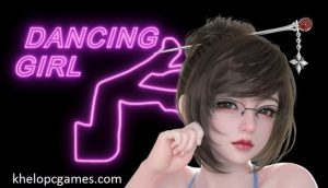 Dancing Girl PC Game + Torrent Free Download Full Version