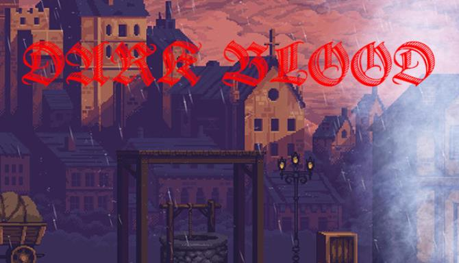 Dark Blood PC Game + Torrent Latest Free Download