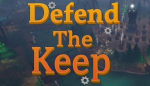Defend The Keep PC Game + Torrent Free Download