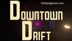 Downtown Drift PC Game + Torrent Free Download Full Version