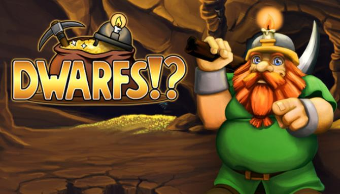 Dwarfs!? PC Game+Torrent Free Download