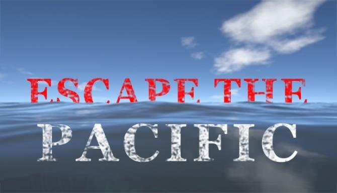 Escape The Pacific Free Download PC Game