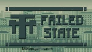 Failed State PC Game + Torrent Latest Free Download