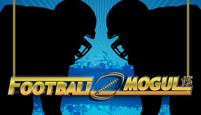 Football Mogul 15 PC Games + Torrent Free Download