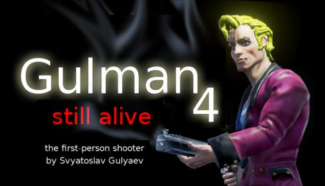Gulman 4: Still alive PC Game +Torrent Free Download