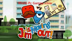 Jim is Moving Out! PC Game + Torrent Free Download