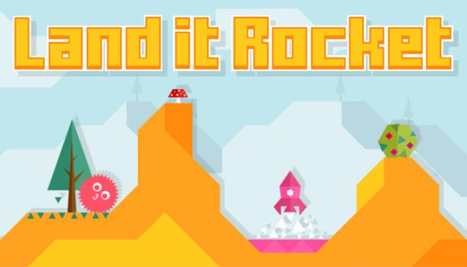 Land it Rocket PC Games + Torrent Free Download
