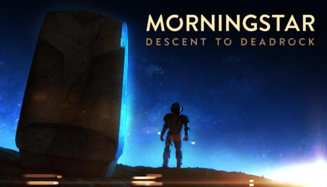 Morningstar: Descent to Deadrock PC Games + Torrent Free Download