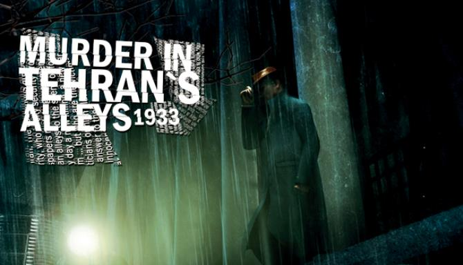 Murder In Tehran's Alleys 1933 PC Game + Torrent Free Download