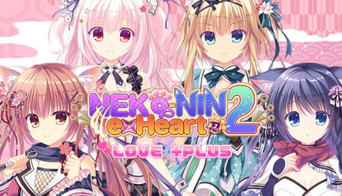 NEKO-NIN exHeart 2 Love +PLUS PC Game + Torrent Free Download