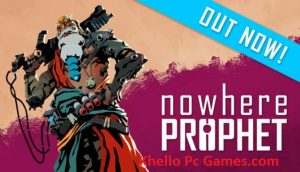 Nowhere Prophet PC Game + Torrent Free Download