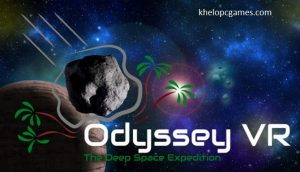 Odyssey VR – The Deep Space Expedition PC Game + Torrent Free Download