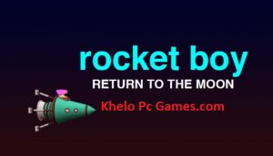 Rocket Boy PC Game + Torrent Free Download Full Version