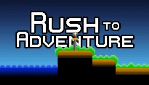 Rush to Adventure PC Game + Torrent Free Download