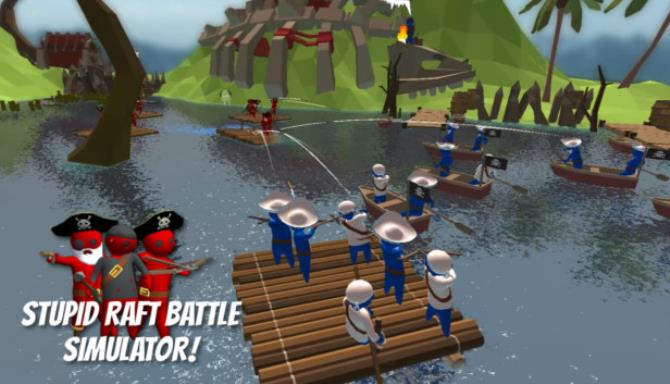 Stupid Raft Battle Simulator PC Games Free Download
