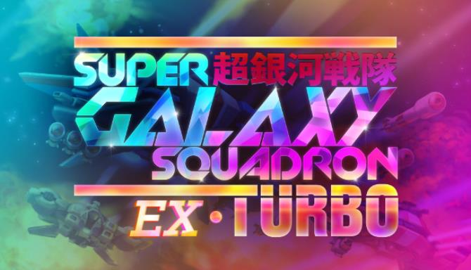 Super Galaxy Squadron EX Turbo PC Games Free Download