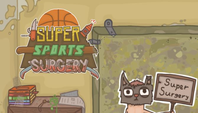 Super Sports Surgery PC Game + Torrent Free Download (v1.310)