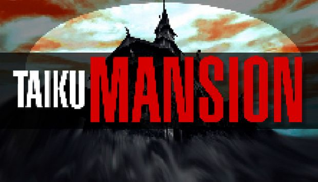 TAIKU MANSION PC Games + Torrents Free Download (v1.414)